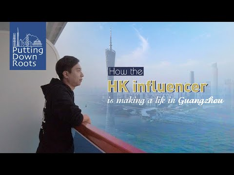 Putting Down Roots: HK Influencer Makes A Life In Guangzhou