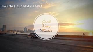 camila-cabello-ft-young-thug-havana-jack-king-remix