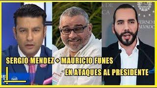 SERGIO MENDEZ AL PUNTO CON MAURICIO FUNES VS NAYIB BUKELE