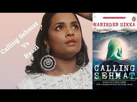 The real Sehmat | Calling Sehmat V/S Raazi | #bookreview #moviereview #raazi #aliabhatt