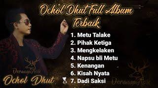 Download Ochol Dhut full album Terbaik
