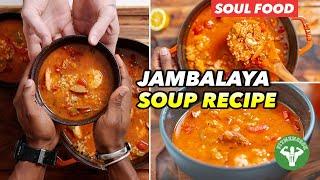 Soul Food - Easy Jambalaya Soup Recipe