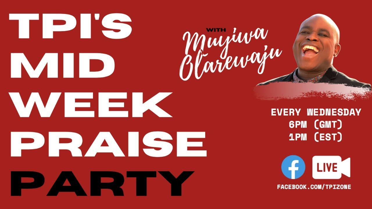 Mid-Week Praise Party!