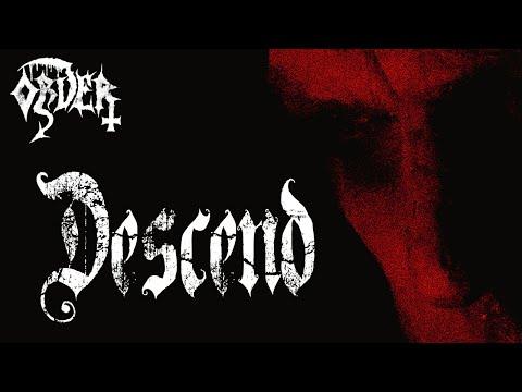ORDER -  Descend -  Lyric Video
