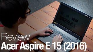 2016 Acer Aspire E 15 Laptop Review