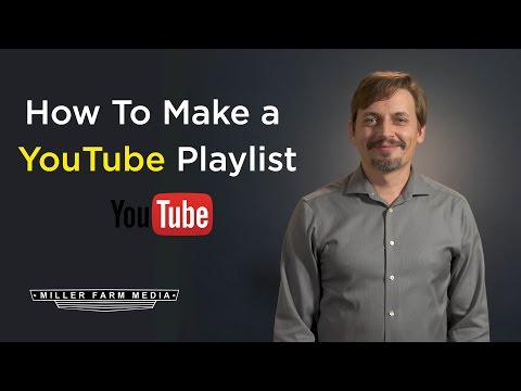 How to Make YouTube playlists