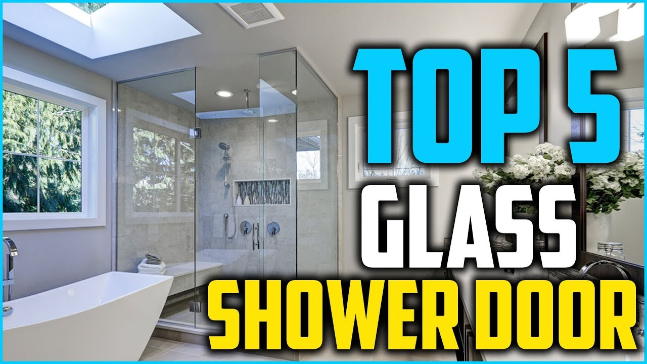 Top 5 Best Gl Shower Doors