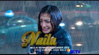 Video Naila, Sinetron Terbaru Mulai 07 November 2016 Hanya di SCTV download MP3, 3GP, MP4, WEBM, AVI, FLV Desember 2017
