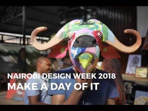 Make a Day of it NAIROBI DESIGN WEEK 2018 thumbnail