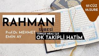 Rahman Suresi   Mehmet Emin Ay   Tek Parça