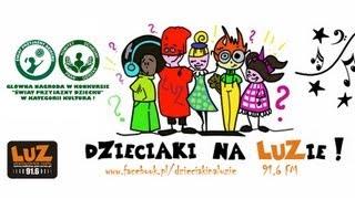 Dzieciaki na LUZie audycja 21 - 17.03.2013 (u weterynarza)