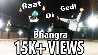 Bhangra on Raat Di Gedi   REPOSTED BY   Diljit Dosanjh   Neeru Bajwa   Urban Folks