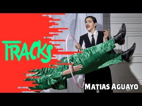 MATIAS AGUAYO - Arte TRACKS