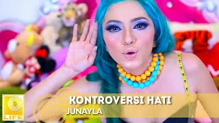 Junayla - Kontroversi Hati (Official Music Video)