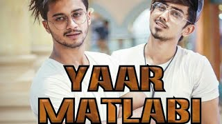 Yaar Matlabi | It's true story |