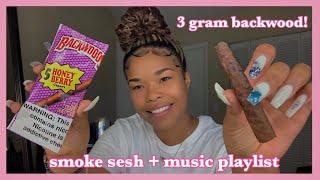 3 gram backwood + music playlist