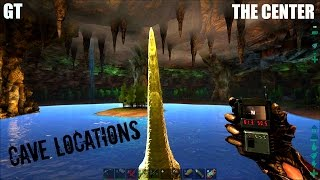 CAVE LOCATIONS and Exploration - The Center Map - ARK: Survival Evolved