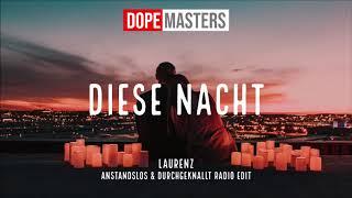 Laurenz - Diese Nacht (Anstandslos & Durchgeknallt Radio Edit)