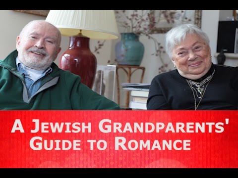 A Jewish Grandparents' Guide to Romance