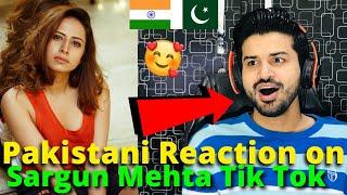 Pakistani React on Sargun Mehta TIKTOK VIDEOS | Indian Punjabi Actress | Reaction Vlogger