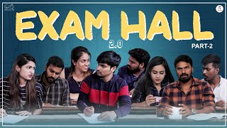 College Life || Episode 9 || Exam Hall 2.0| Part 2 || Rey420 || Infinitum Media