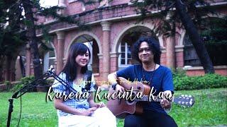 Download Lagu BCL - Karena Kucinta Kau | Yugo Sinjo feat. Ferly Halim (acoustic cover) mp3