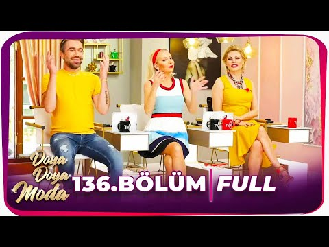 Doya Doya Moda 136.Bölüm | 1 Haziran 2020