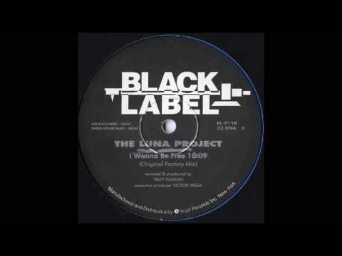 I Wanna Be Free (Original Factory Mix)The Luna Project