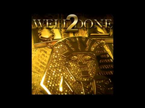 Tyga  Well Done 2 Well Done 2 Mixtape 2011