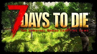 7 Days To Die - The Zombie Horde Crafting Survival Game!