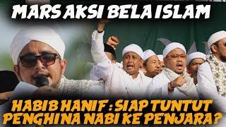 JUTAAN ORANG MELANTUNKAN MARS AKSI BELA ISLAM, HABIB HANIF ALATHOS, REUNI 212 2019