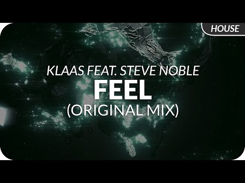 Feel Klaas Steve Noble