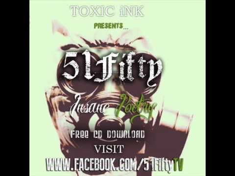 51Fifty x Shady 1  Tell Me Its Over  TOXIC iNK