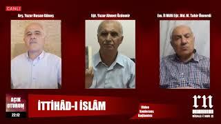 Açık Oturum • İttihad-ı İslâm • Risale-i Nur TV