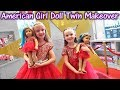 Turning Ourselves Into Dolls! American Girl Doll Twin ...