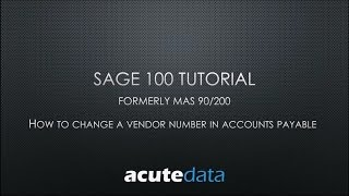 Sage 100 - How To Change A Vendor Number (formerly MAS 90 / 200)