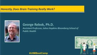 Honestly, Does Brain Training Really Work? | George Rebok, Ph.D.