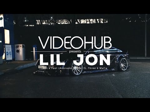 Lil Jon ft Three 6 Mafia  Act a Fool Anbroski Remix HUB #enjoybeauty