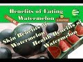 Benefits of Eating Watermelon,watermelon juice viagra,watermelon juice for weight loss