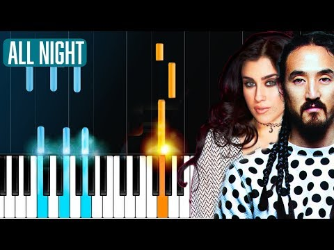 "Steve Aoki x Lauren Jauregui - ""All Night"" Piano Tutorial - Chords - How To Play - Cover"