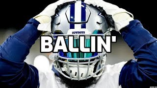 "|| Dallas Cowboys 2019/2020 Season Hype Video || ""Ballin"" 