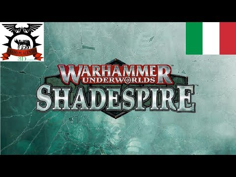 Warhammer Underworlds: Shadespire [ITA] - Tutorial