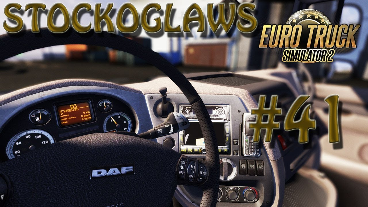 Lets Play Euro Truck Simulator 2 Ep 41 Off To Edinburgh Pt 2