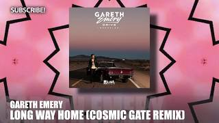 Gareth Emery - Long Way Home (Cosmic Gate Remix)