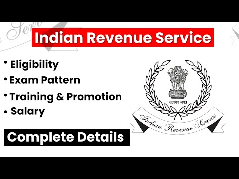 IRS | Indian Revenue Service | Training | Promotion & Career | All Details | Prabhat Exam