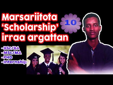 Marsariitota 'Scholarship' irraa argattan Kudhan(10)| Best website for Scholarship.