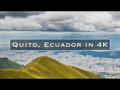 Quito, Ecuador in 4K