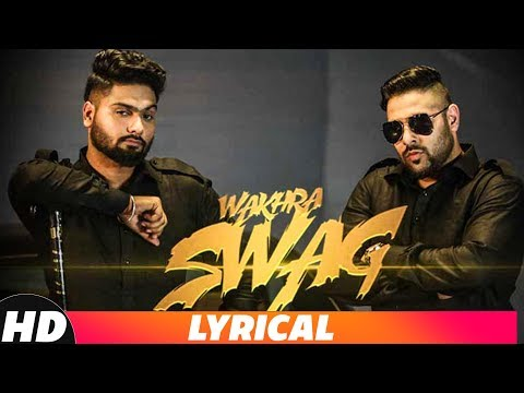 Wakhra Swag | Lyrical Video | Navv Inder feat. Badshah | Latest Punjabi Song 2018 Mp3
