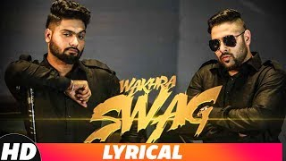 Wakhra Swag | Lyrical Video | Navv Inder feat. Badshah | Latest Punjabi Song 2018