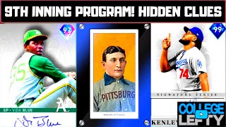 Predicting the ENTIRE 9th INNING PROGRAM REWARD PATH with Hidden Clues in the CONQUEST MAP!